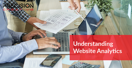 Learn how to use and understand website analytics for your benefit.