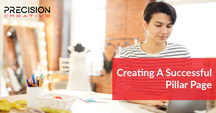 Make your business stand out with successful, compelling, and effective pillar pages of content.