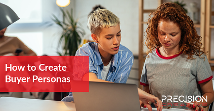 Learn more about how Precision Creative can help you create buyer personas for your company.