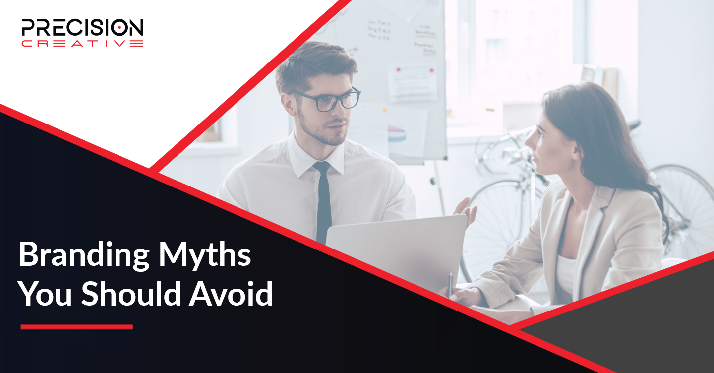 Avoid the pitfalls of these branding myths.