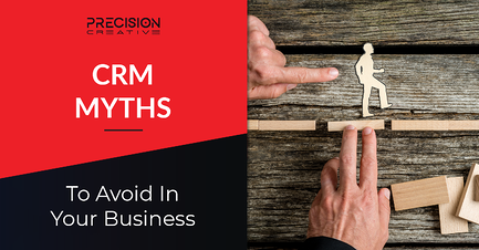 Learn more about common CRM myths to help your business grow.