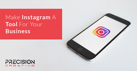 Make Instagram A Tool For Your Business